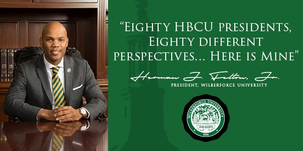 Eighty HBCU presidents, Eighty different perspectives… Here is Mine